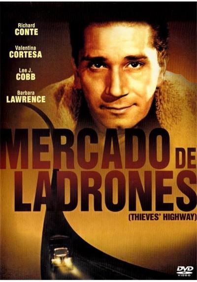 Mercado De Ladrones (Thieves´ Highway)