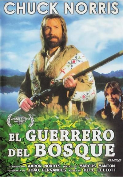 El Guerrero Del Bosque (Forest Warrior)