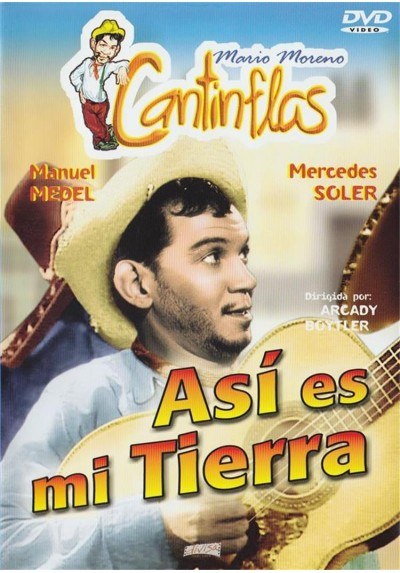 Asi Es Mi Tierra (Cantinflas)