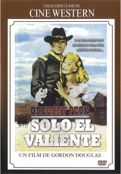 Solo El Valiente (Only The Valiant)
