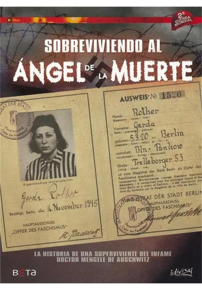 Sobreviviendo Al Angel De La Muerte