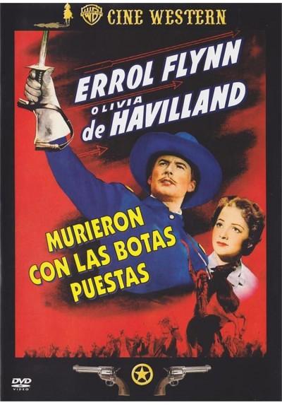 Murieron Con Las Botas Puestas (They Died With Thrir Boots On)