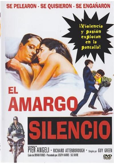 El Amargo Silencio (The Angry Silence)