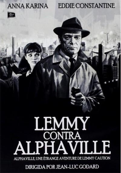 Lemmy Contra Alphaville (Alphaville, Une Étrange Aventure De Lemmy Caution)