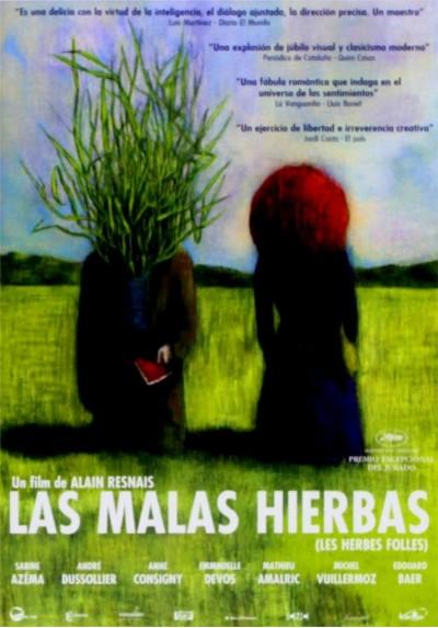Las Malas Hierbas (Les Herbes Folles)