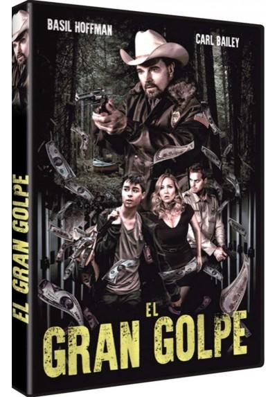 El Gran Golpe (2016) (The Pineville Heist)