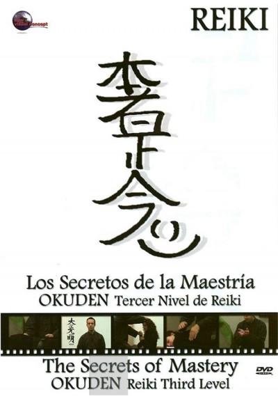 Colección Reiki - OKUDEN Tercer Nivel de Reiki