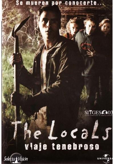 The Locals (Viaje Tenebroso)