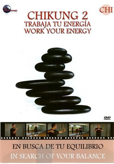 Colección CHI - CHIKUNG 2 Trabaja tu energia