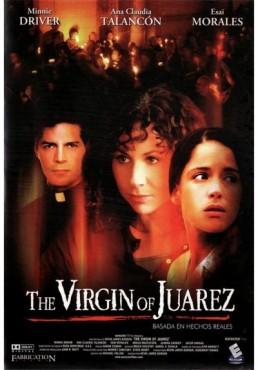 The Virgin Of Juarez (La Virgen De Juárez)