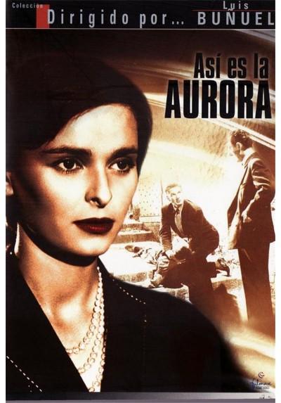 Así Es La Aurora (Cela S´appelle L´aurore)