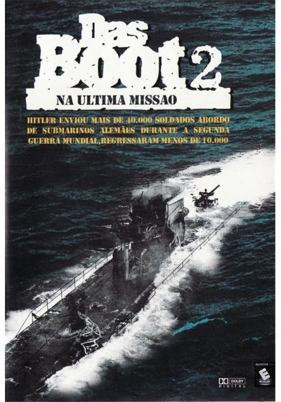 Das Boot 2: La Última Misión (Das Boot 2: Na Ultrima Missao)
