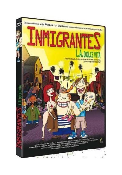 Inmigrantes : L.A. Dolce Vita