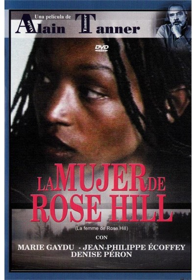 La Mujer De Rose Hill (La Femme De Rose Hill)