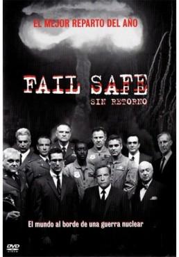 Fail Safe (Sin Retorno)