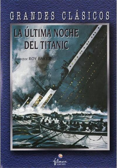 La Última Noche Del Titanic (A Night To Remember)