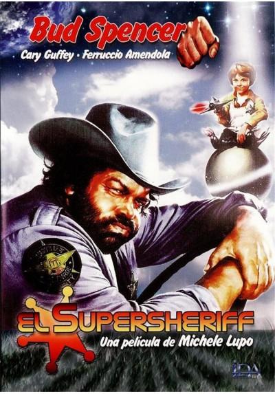 El Supersheriff (Chissà Perché... Capitano Tutte A Me)