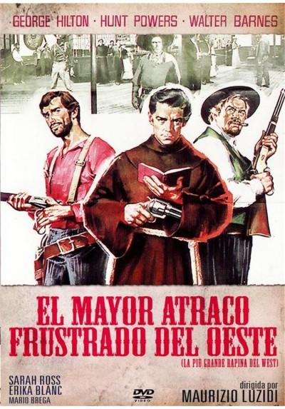 El Mayor Atraco Frustado Del Oeste (La Più Grande Rapina Del West)