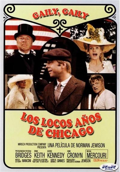 Los Locos Años De Chicago (Gaily, Gaily)