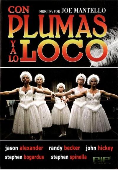 Con Plumas Y A Lo Loco (Love! Valour! Compassion!)