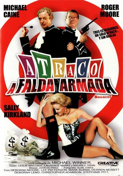 Atraco A Falda Armada (Bullseyes)