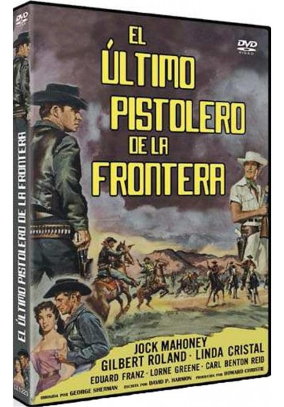 El Último Pistolero De La Frontera (The Last Of The Fast Guns)