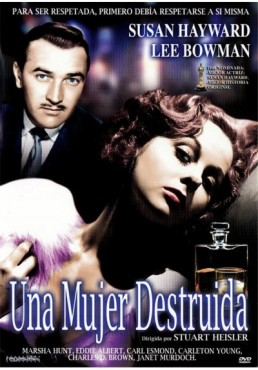 Una Mujer Destruida (Smash-Up, The Story Of A Woman)