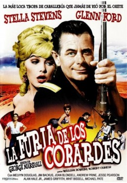 La Furia De Los Cobardes (Advance To The Rear)