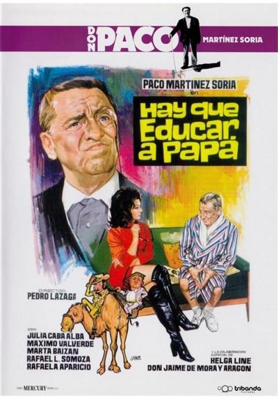 Hay Que Educar A Papa - Don Paco Martinez Soria
