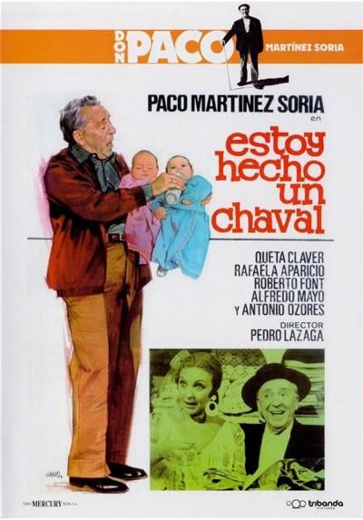 Estoy hecho un chaval - Don Paco Martinez Soria