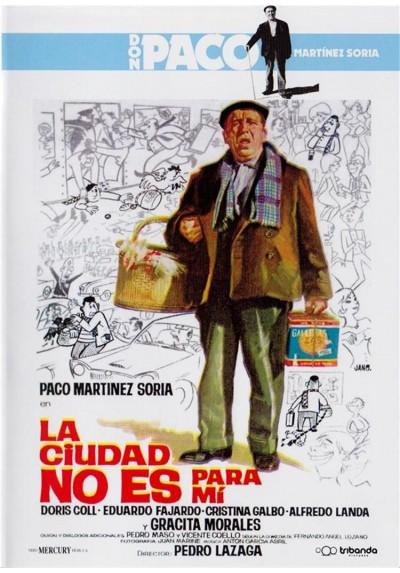 La ciudad no es para mi - Don Paco Martinez Soria