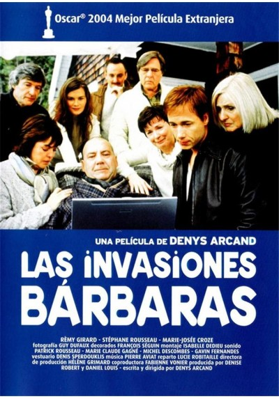 Las Invasiones Barbaras (Les Invasions Barbares)