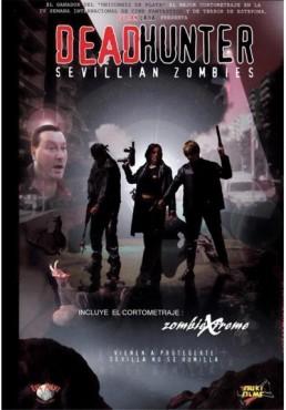 Deadhunter : Sevillian Zombies