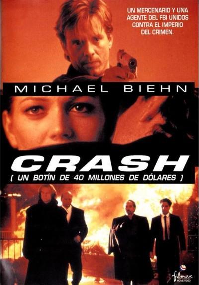 Crash (Un Botin De 40 Millones De Dolares)
