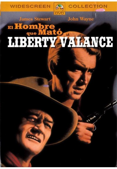 El Hombre Que Mato A Liberty Valance (The Man Who Shot Liberty Valance)