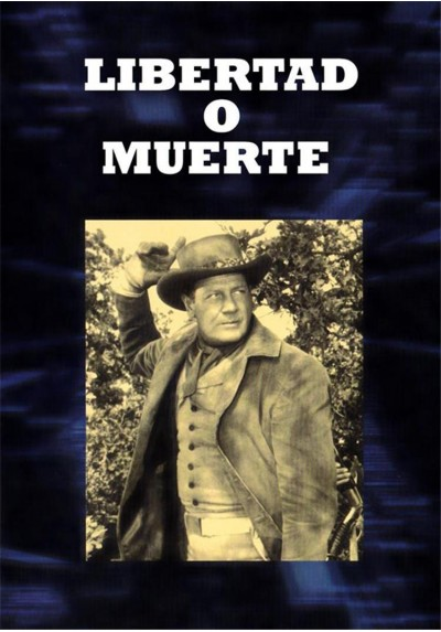 Libertad O Muerte (The First Texan)