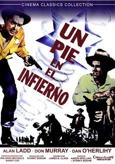Un Pie En El Infierno (One Foot In The Hell)