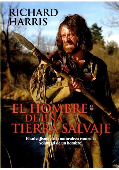 El Hombre De Una Tierra Salvaje (Man In The Wilderness)
