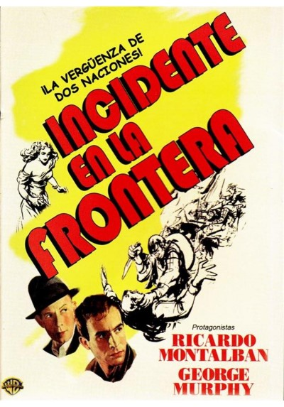 Incidente En La Frontera (Border Incident)