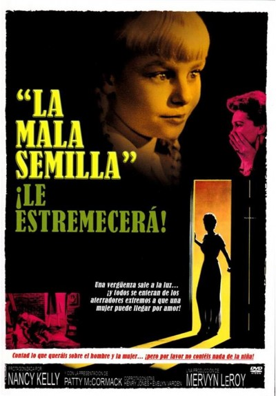 La Mala Semilla (The Bad Seed)