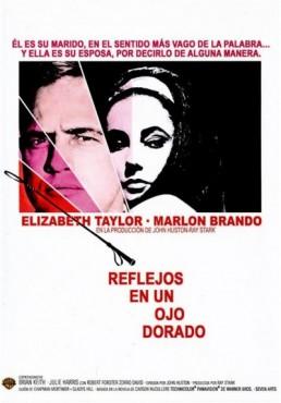Reflejos En Un Ojo Dorado (Reflections In A Golden Eye)