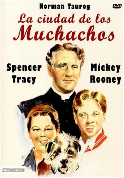 La Ciudad De Los Muchachos (Men Of Boys Town)
