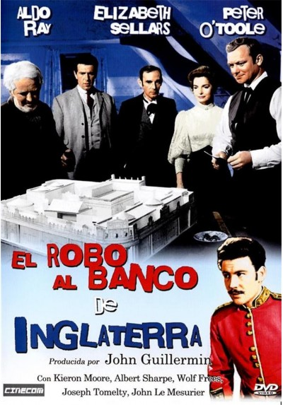 El Robo Al Banco De Inglaterra (The Day They Robbed The Bank Of England)