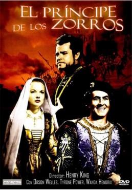 El Principe De Los Zorros (Prince Of Foxes)