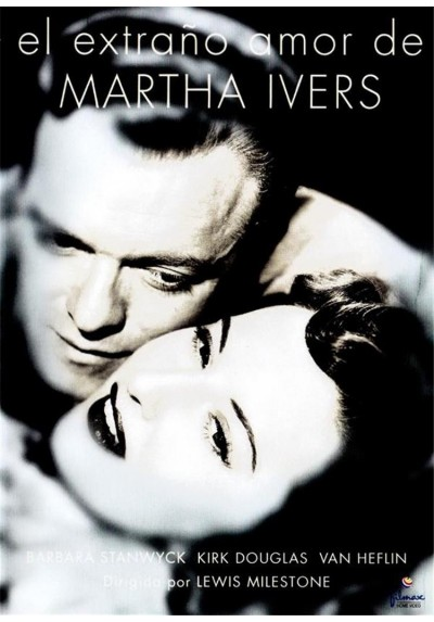 El Extraño Amor De Martha Ivers (The Stranger Love Of Martha Ivers)