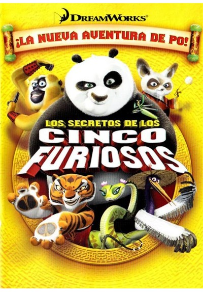 Los Secretos De Los Cinco Furiosos (Kung Fu Panda: Secrets Of The Furious Five)