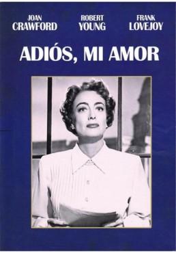 Adios, Mi Amor (Goodbye, My Fancy)
