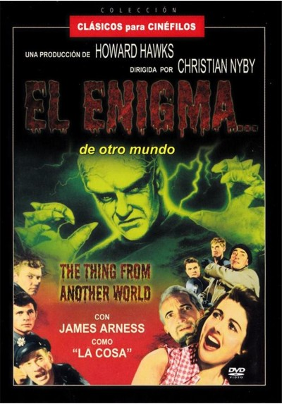 El Enigma... De Otro Mundo (The Thing... From Another World)