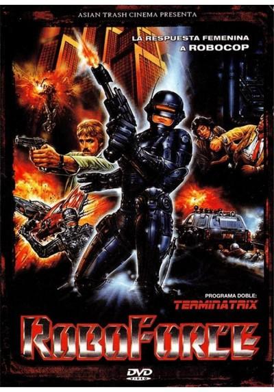 Roboforce + Terminatrix
