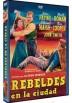 Rebeldes En La Ciudad (Rebel In Town)